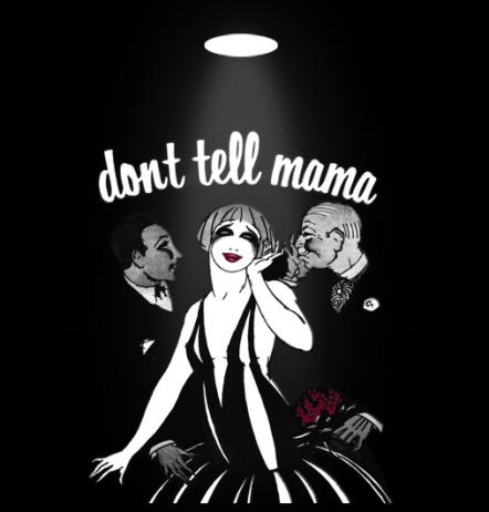 Don't Tell Mama - the amazing off Broadway piano bar.