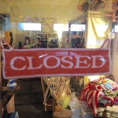 THIS is a 'closed' sign that actually makes me not so sad to find!