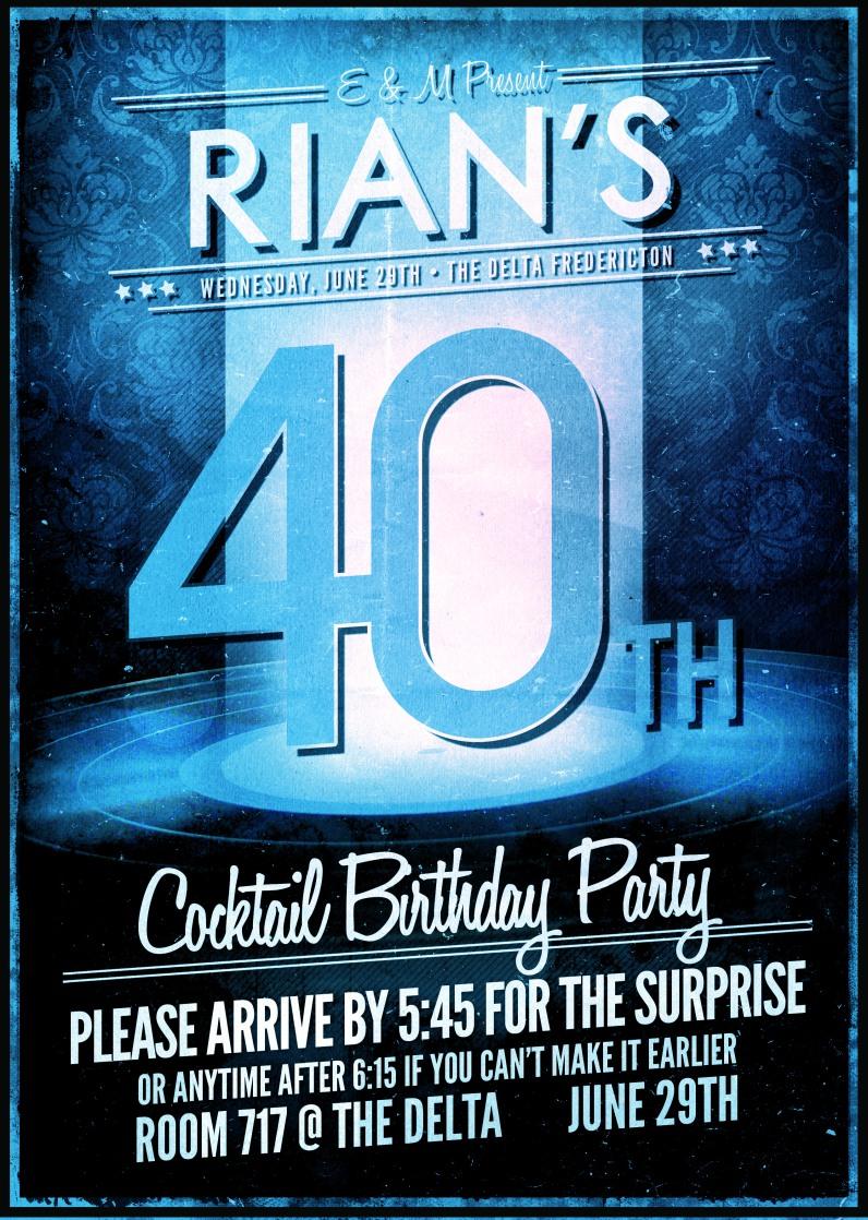 Rian's 40th Invitation